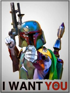 This has a whole new meaning when Boba is involved. If he wants me, I hope he doesn't find me