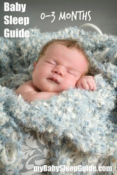 Sleep Guide for Babies 0-3 Months. Lots of useful information! :)