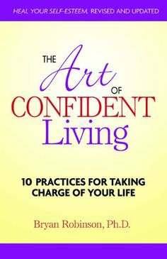 The Art of Confident Living (BF575.S39 R635 2009)