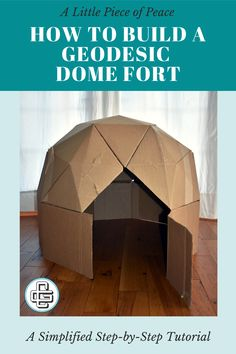 Geodesic Dome Fort: A little piece of peace - Crafting Generations Cardboard Forts, Cardboard Box Crafts, Cool Paper Crafts, Cardboard Paper, Cardboard Furniture, Fun Crafts, Diy For Kids, Crafts For Kids, Diy Fort