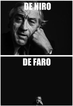 De Niro. De Faro.