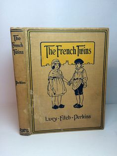 Vintage WW1 Book The French Twins First Edition 1918 Lucy Fitch Perkins World…