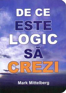 De ce este logic să crezi de Mark Mittelberg - Cu aproape o sută de ani în urmă un om de afaceri de succes Robert A. Laidlaw a scris o cărțulie, The Reason Why, pentru a explica, într-o manieră inteligentă și accesibilă, de ce este el convins că credința în Dumnezeu are se... - http://www.carti-duhovnicesti.ro/mark-mittelberg-de-ce-este-logic-sa-crezi-p-1435.html