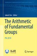 The arithmetic of fundamental groups : PIA 2010 / Jakob Stix, editor. 2012. Máis información: http://www.springer.com/us/book/9783642239045