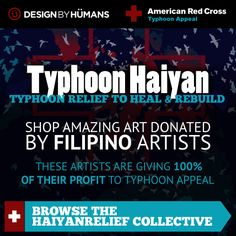 Design By Humans & Philippine artists unite through art to give back for Typhoon Haiyan Relief. 100% proceeds donated to Red Cross Typhoon Appeal. Learn more at http://www.designbyhumans.com/forum/dbh-news/1152957/typhoon-haiyan-relief-collective-store/