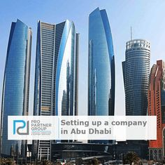 Setting up a company in Abu Dhabi, Setting up a business in Ab Dhabi    https://www.propartnergroup.com/2018/06/setting-up-a-company-in-abu-dhabi/  #UAE #AbuDhabi #CompanyFormation #BusinessSetup #PRO #PROServices