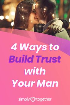 Trust is an important foundation necessary for any healthy and lasting relationship. These 4 useful tips for couples will help you understand how to build trust in a relationship or marriage. #Relationship #BuildTrust #BoyfriendTips #MarriageAdvice #RelationshipTips