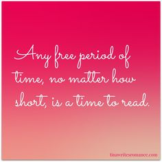 Any free period of time....