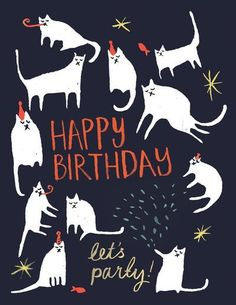 Happy Birthday Cats by The Printed Peanut Art Print by The Printed Peanut Cool Birthday Cards, Happy Birthday Pictures, Happy Birthday Greetings, Birthday Messages, Birthday Greeting Cards, Twin First Birthday, Cat Birthday, Happy Birthday Illustration, Happy B Day