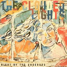 The Clouded Lights