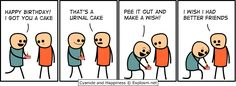 Cyanide & Happiness for birthday