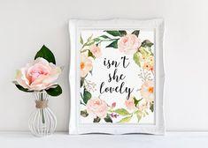 Nursery Decor, Isn't She Lovely, Watercolor Love Print, Calligraphy Print, Love Quote, Floral Love Print, Nursery Wall Art, Kidds Room Art