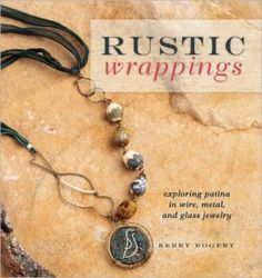 Yeehaw! It's my new book!! Rustic Wrappings by Kerry Bogert (Interweave 2012)