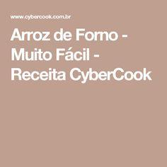 Arroz de Forno - Muito Fácil - Receita CyberCook