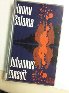 Hannu Salama: Juhannustanssit Kotiseutukirjailijoiden sarja jatkuu...