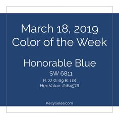 Your Color of the Week and forecast for the week of March 18, 2019. Revisit our March forecast. What tangible things are you focused on making real?