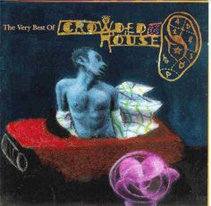 The very best of Crowded House - Recurring Dream