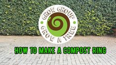 How to make a Compost Ring