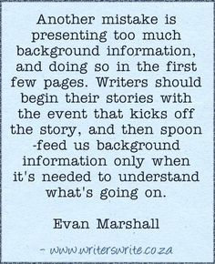Evan Marshall Quote | A really great quote on how to master background information. #writingtips #writingadvice