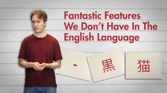 Fantastic Features We Don't Have In The English Language:  We should all watch this. ;-)
