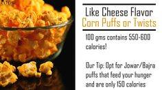 A Fan of cheese corn puffs? Try these healthy alternatives instead! #CODSIndia #indianfoodcaloriemeter
