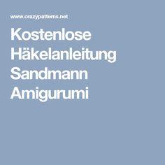 Kostenlose Häkelanleitung Sandmann Amigurumi