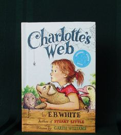 Charlotte's Web E. B. White  1952 Edition Weekly Reader MY most loved book of all time!! Love the movies made of it as well! :)