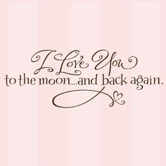 My next tattoo, I love you to the moon and back with the boys names