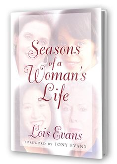 Seasons Of A Woman's Life by Lois Evans.  Lois is the wife of best-selling author Tony Evans. Lois challenges women to discover God's purposes for their lives and to depend on Him as He teaches the lesson of each season.