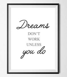 Dreams dont work unless you do. motivational quote #ad #Etsy