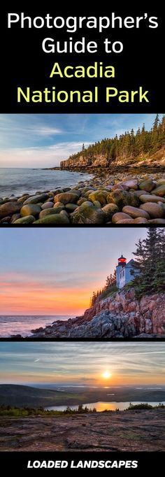 Photographer's Guide to Acadia National Park - get details of all the best locations and views throughout the park.