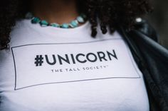 #Unicorn is literally what I consider every single Tall Sister to be. We are rare creatures, some people have never seen one before, some say they are a myth only seen in fairytales and books. It is said they gather in secret (at brunch with mimosas lol).   Get your #Unicorn and other Tall Girl merch on thetallsociety.com/shop  If you are blessed with the sight of a #Unicorn, tell her Bree said hi🙋🏾:-) Xo