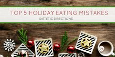 Andrea's Top 5 Holiday Eating Mistakes