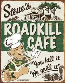 Steves Cafe Tin Sign