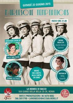Burlesque Temptations - giovedì 25 giugno 2015 presso La Nemesi di Bacco, Roma - Performer: Sally Van Tassel & Rimmel Lil Etoile, Singer: Danilo Ramon Giannini - Hosting: Milky Butterfly