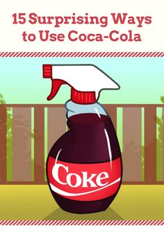 15 surprising ways to use Coca-Cola - You'll never look at Coke the same way again!