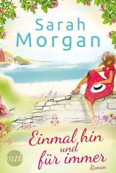 Sarah Morgan - Einmal hin und für immer | Puffin Island vor der Küste Maines ist der perfekte Ort, um abzutauchen – und der denkbar schlechteste, wenn man sich wie Emily panisch vor dem Ozean fürchtet. [...]