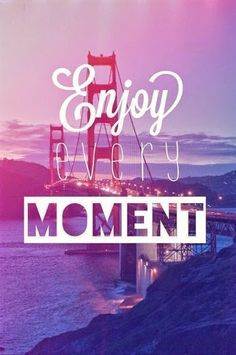 ~Enjoy Every Moment~ http://www.howtomakecashfastonline.com  #howtomakecashfastonline #howtogetfreemoneyonline #makemoney #workfromhome