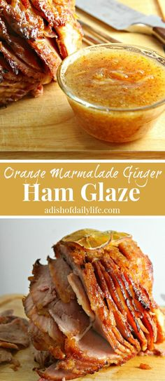 Moms beautifully caramelized ham with a delicious Orange Marmalade Ginger Ham Glaze for Christmas, Easter, or even Sunday Supper. Everyone raves about this ham glaze.seriously THE BEST ham glaze recipe! dinner ideas for christmas Best Ham Glaze, Glaze For Ham, Orange Glazed Ham, Orange Marmalade Recipe, Orange Juice, Pork Recipes, Cooking Recipes, Salads, Bon Appetit
