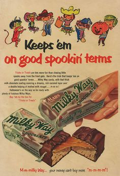 'Keeps 'em on good spookin' terms' - Milky Way, vintage Halloween ad Retro Halloween, Vintage Halloween Images, Halloween Candy, Halloween Chocolate, Halloween Photos, Happy Halloween, Halloween Decorations, Retro Candy, Vintage Candy