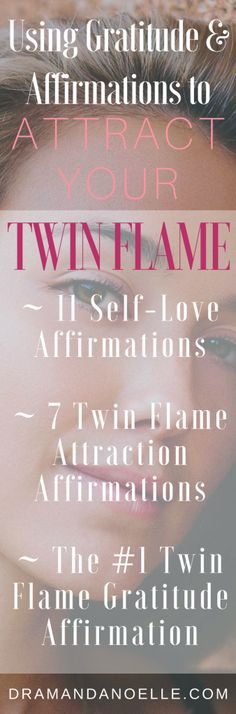 Using Gratitude and Affirmations to Attract Your Twin Flame – DR AMANDA NOELLE