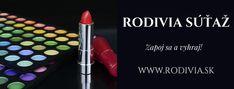 REGISTRUJ SA A VYHRAJ S RODIVIA Lipstick, Beauty, Beleza, Lipsticks, Cosmetology