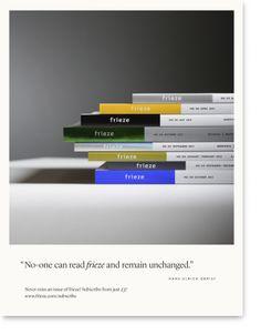 Frieze magazine marketing campaign 2014 Art Direction and design — Atelier Dyakova Photography — Edward Park Frieze Magazine, Frieze Masters, Hans Ulrich Obrist, Pocket Edition, News Magazines, Art Director, Book Design, Book Art, Campaign