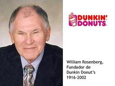 Bill Rosenberg was an American Entrepreneur best known for founding the Dunkin' Donuts franchise in 1950.
