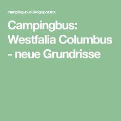 Campingbus: Westfalia Columbus - neue Grundrisse