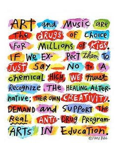 Art and music education are important! idea, school, the real, poster, inspir, art education, quot, art music, music education