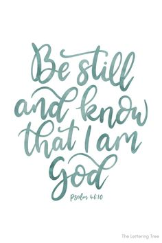 This inspirational Bible verse comes from the Psalms. 'Be still and know that I am God' Psalm 46:10 Hand lettered by The Lettering Tree. Bible Verses Quotes Inspirational, Encouraging Bible Verses, Printable Bible Verses, Bible Encouragement, Faith Quotes, Bible Verse Background, Bible Verse Wallpaper, Bible Verse Wall Art, Bible Verse Calligraphy