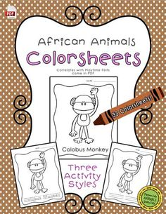 African Animals Color Sheets - correlates with Playtime Felts African Animals and Their Names.  Find'em here: http://www.playtimefelts.com/store/p120/African_Animals_Color_Sheets.html
