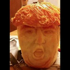 """Trumpkin: """"I am the best pumpkin IN THE WORLD! All the other pumpkins are LOSERS! And some of them are rapists."""""""
