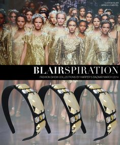 Headband inspired by Fashion Show Collections by Harper's Bazaar March 2014